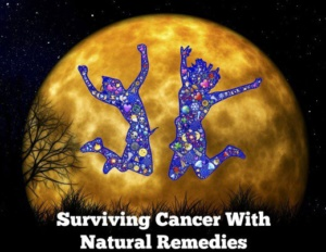 cancer surviving with natural means